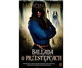 Szczegóły książki BALLADA O PRZESTĘPCACH