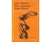 Szczegóły książki TEN WSPANIAŁY SAINT - SIMON