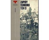 Szczegóły książki ZAPISY TERRORU - TOM 3