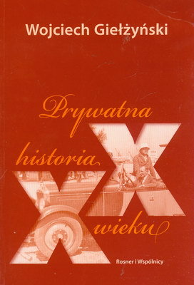 PRYWATNA HISTORIA XX WIEKU
