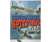 Szczegóły książki SUPERMARINE SPIFIRE MK.1-11