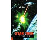 Szczegóły książki STAR TREK - REBELIA
