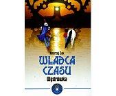 Szczegóły książki WŁADCA CZASU. WĘDRÓWKA