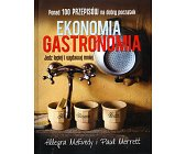 Szczegóły książki EKONOMIA GASTRONOMIA. JEDZ LEPIEJ I WYDAWAJ MNIEJ