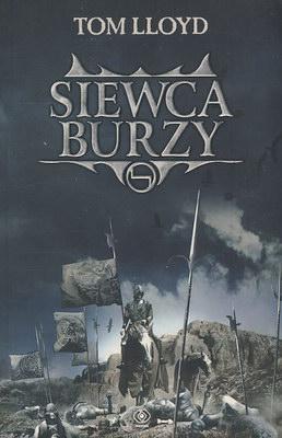 KRÓLESTWO ZMIERZCHU - TOM I - SIEWCA BURZY