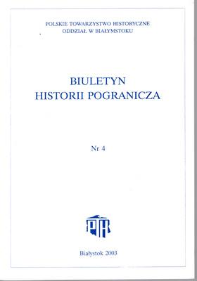 BIULETYN HISTORII POGRANICZA - TOM 4