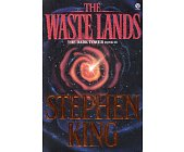 Szczegóły książki THE WASTE LANDS - THE DARK TOWER - BOOK III