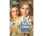Szczegóły książki MATKA I CÓRKA W ROZMOWACH Z MARTĄ MIZURO
