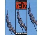 Szczegóły książki SŁYNNE SAMOLOTY BOEING B-17 FLYING FORTRESS