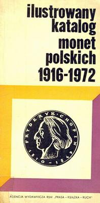 ILUSTROWANY KATALOG MONET POLSKICH 1916 - 1972