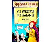 Szczegóły książki STRRRASZNA HISTORIA - CI WREDNI RZYMIANIE