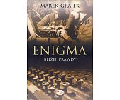 Szczegóły książki ENIGMA - BLIŻEJ PRAWDY