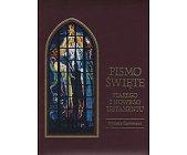 Szczegóły książki PISMO ŚWIĘTE STAREGO I NOWEGO TESTAMENTU (BIBLIA TYSIĄCLECIA)