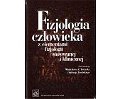 Szczegóły książki FIZJOLOGIA CZŁOWIEKA Z ELEMENTAMI FIZJOLOGII STOSOWANEJ I KLINICZNEJ