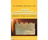 Szczegóły książki BIBLIA - ZBIÓR ŚWIĘTYCH KSIĄG KANONICZNYCH