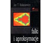 Szczegóły książki FALKI I APROKSYMACJE