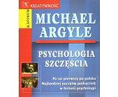 Szczegóły książki PSYCHOLOGIA SZCZĘŚCIA