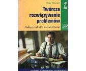 Szczegóły książki TWÓRCZE ROZWIĄZYWANIE PROBLEMÓW