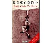Szczegóły książki PADDY CLARKE HA HA HA