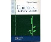 Szczegóły książki CHIRURGIA REPETYTORIUM