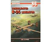 Szczegóły książki CONSOLIDATED B-24 LIBERATOR - CZ. 1 - MONOGRAFIE LOTNICZE NR 86
