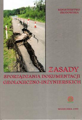 ZASADY SPORZĄDZANIA DOKUMENTÓW GEOLOGICZNO - INŻYNIERSKICH
