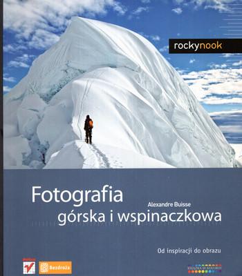 FOTOGRAFIA GÓRSKA I WSPINACZKOWA