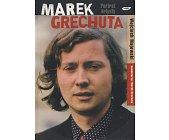Szczegóły książki MAREK GRECHUTA - PORTRET ARTYSTY