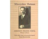 Szczegóły książki MIECZYSŁAW HAIMAN - HERODOT POLONII POETĄ. WIERSZE WYBRANE
