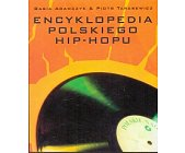 Szczegóły książki ENCYKLOPEDIA POLSKIEGO HIP-HOPU