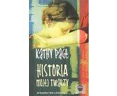 Szczegóły książki HISTORIA MOJEJ TWARZY