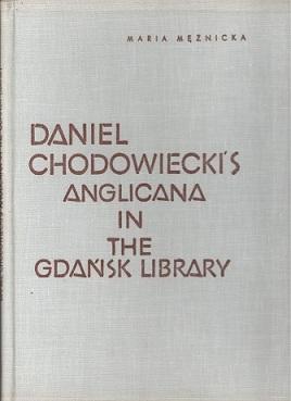DANIEL CHODOWIECKI'S ANGLICANA IN THE GDAŃSK LIBRARY