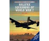 Szczegóły książki HALIFAX SQUADRONS OF WORLD WAR 2 (OSPREY COMBAT AIRCRAFT 14)