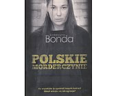 Szczegóły książki POLSKIE MORDERCZYNIE