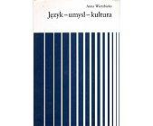 Szczegóły książki JĘZYK, UMYSŁ, KULTURA