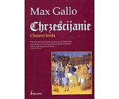 Szczegóły książki CHRZEŚCIJANIE - CHRZEST KRÓLA