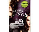 Szczegóły książki THE LYING GAME - POZORY MYLĄ