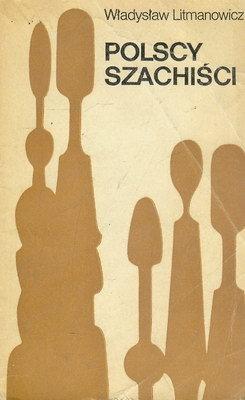 POLSCY SZACHIŚCI 1945 - 1980