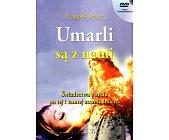 Szczegóły książki UMARLI SĄ Z NAMI