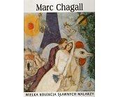 Szczegóły książki WIELKA KOLEKCJA SŁAWNYCH MALARZY - TOM 27. MARC CHAGALL