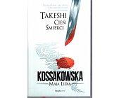 Szczegóły książki TAKESHI. CIEŃ ŚMIERCI
