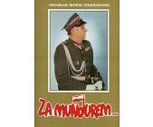 Szczegóły książki ZA MUNDUREM...