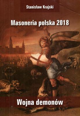 MASONERIA POLSKA 2018 - WOJNA DEMONÓW