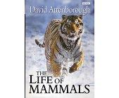 Szczegóły książki THE LIFE OF MAMMALS