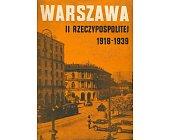 Szczegóły książki WARSZAWA II RZECZYPOSPOLITEJ 1918-1939 - 5 TOMÓW