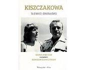 Szczegóły książki KISZCZAKOWA - TAJEMNICE GENERAŁOWEJ