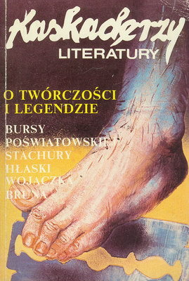 KASKADERZY LITERATURY - O TWÓRCZOŚCI I LEGENDZIE...