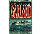 Szczegóły książki ORP GARLAND