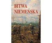 Szczegóły książki BITWA NIEMEŃSKA