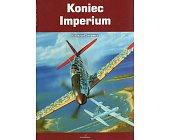 Szczegóły książki KONIEC IMPERIUM - KRONIKI WOJENNE 4